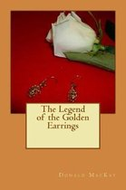 The Legend of the Golden Earrings