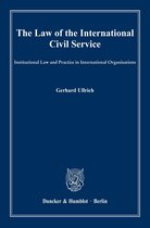 The Law of the International Civil Service.