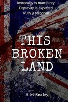 This Broken Land