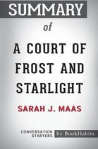 Omslag Summary of A Court of Frost and Starlight by Sarah J. Maas