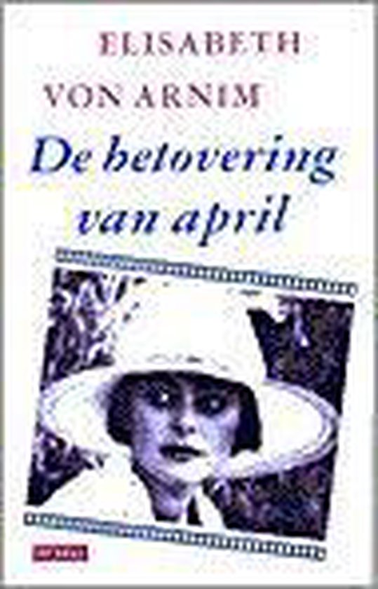De betovering van april - Elizabeth Von Arnim |