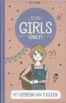 For Girls Only! - Het geheim van Yelien