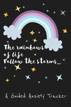 The Rainbows of Life Follow the Storms
