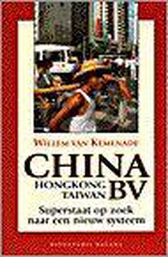 CHINA (HONGKONG - TAIWAN) BV - Kemenade W. van | Fthsonline.com