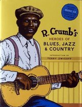 R Crumb's Heroes of Blues, Jazz, & Country (+Cd)