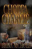 Choppa Charlie