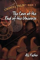 The Cave at the End of the Universe