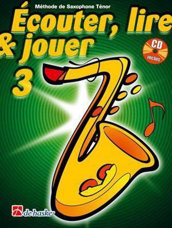 Couter Lire Jouer 3 Saxophone Tnor - M. Oldenkamp  
