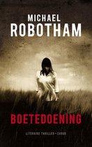 Boek cover Boetedoening van Michael Robotham (Paperback)