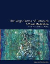The Yoga Sutras of Patanjali - A Visual Meditation