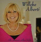 Willeke Alberti - Alle Mensen Willen Liefde