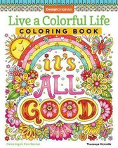 Live a Colourful Life Coloring Book