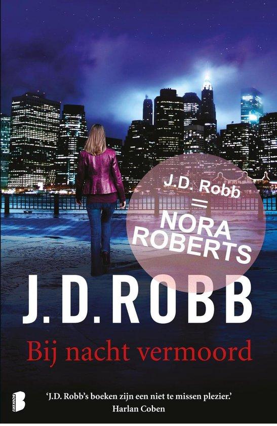 Eve Dallas Korte verhalen 1 - Bij nacht vermoord - J.D. Robb |