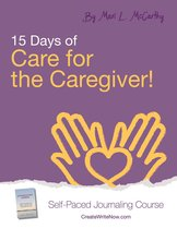 15 Days of Care for the Caregiver!