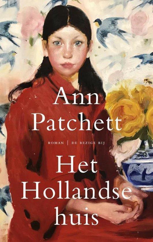 Het hollandse huis - Ann Patchett | Fthsonline.com
