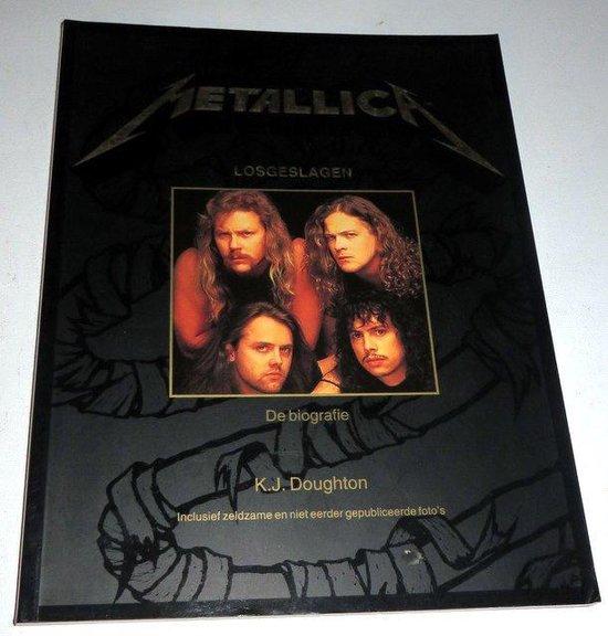 Metallica losgeslagen - De biografie