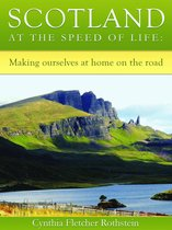 Scotland at the speed of life