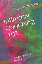 Intimacy Coaching 101