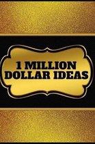 1 Million Dollar Ideas Notebook