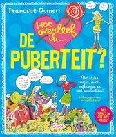 Boek cover Hoe overleef ik - Hoe overleef ik de puberteit? van Francine Oomen (Hardcover)