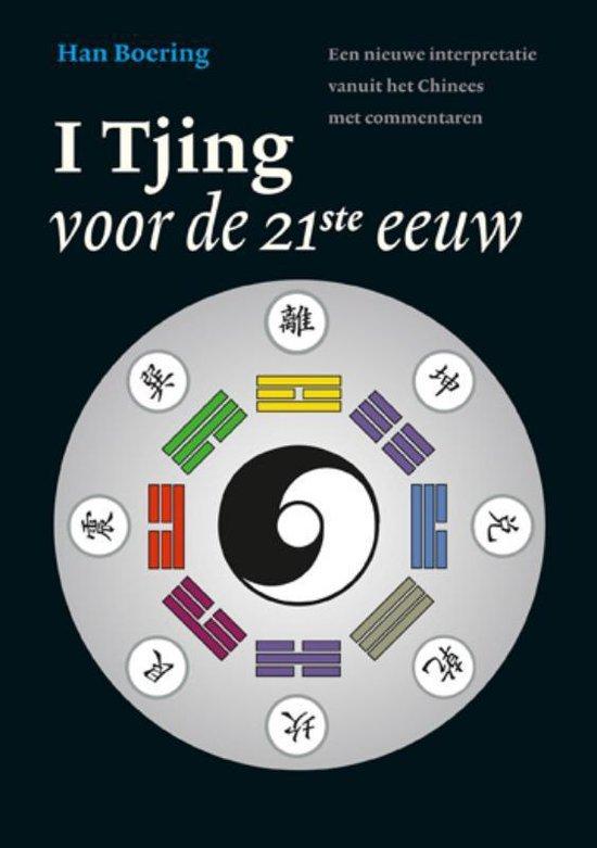 De I Tjing voor de 21ste eeuw - Han Boering |