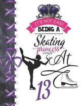 It's Not Easy Being A Skating Princess At 13