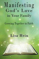 Manifesting God's Love in Your Family