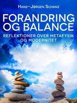 Forandring og balance. Reflektioner over metafysik og modernitet