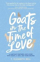 Goats in the Time of Love