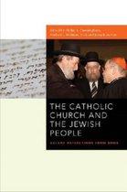 The Catholic Church and the Jewish People