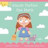 Almost Perfect Sue Marie