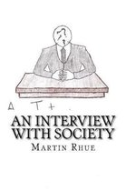 An Interview With Society