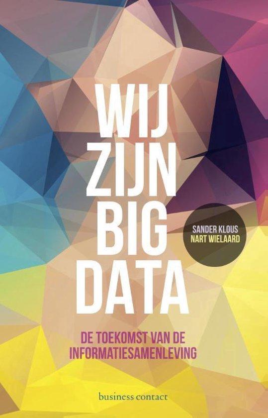 Wij zijn big data - Sander Klous   Fthsonline.com