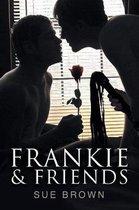 Frankie & Friends