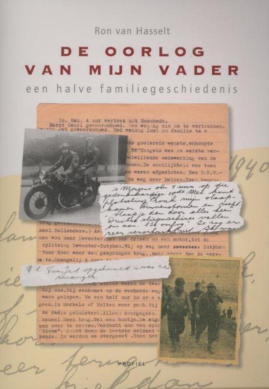 De oorlog van mijn vader - Ron van Hasselt |