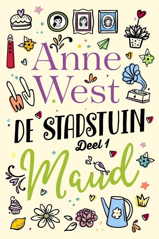 De stadstuin 1 - Maud - Anne West  