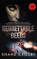 Regrettable Deeds