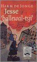 Jesse, ballewal-tsjí