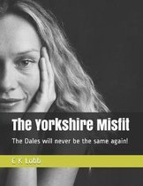 The Yorkshire Misfit
