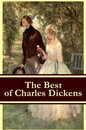 The Best of Charles Dickens: A Tale of Two Cities + Great Expectations + David Copperfield + Oliver Twist + A Christmas Carol (Illustrated)