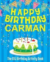 Happy Birthday Carman - The Big Birthday Activity Book