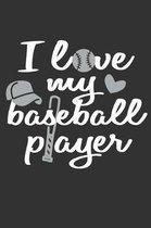 I Love My Baseball Player