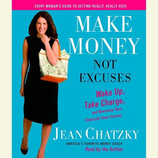Boek cover Make Money, Not Excuses van Jean Chatzky (Onbekend)