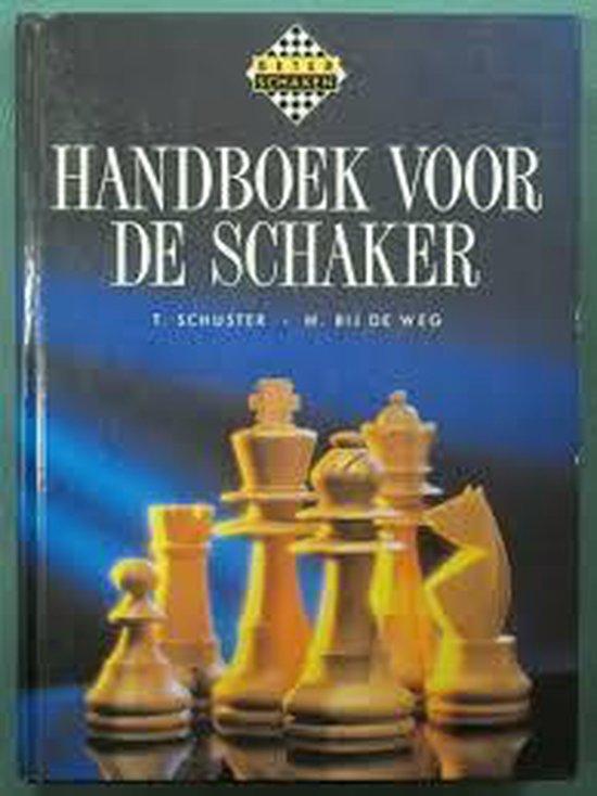 Handboek voor de schaker - Theo Schuster  