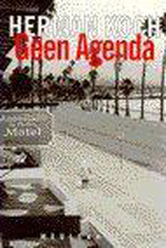Geen agenda - Herman Koch |