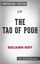 The Tao of Pooh: by Benjamin Hoff | Conversation Starters