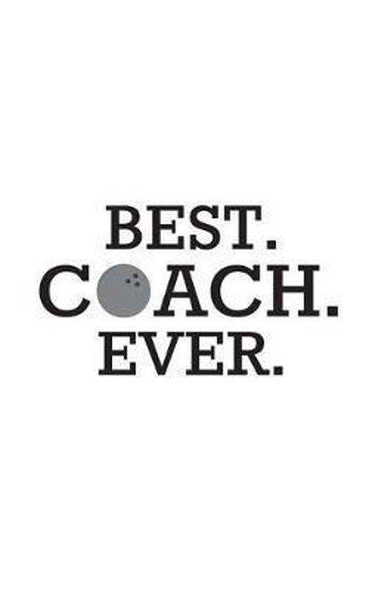 Best. Coach. Ever.