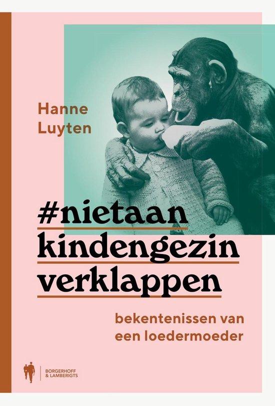 Niet aan kind en gezin verklappen - Hanne Luyten | Fthsonline.com