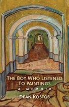 The Boy Who Listened To Paintings