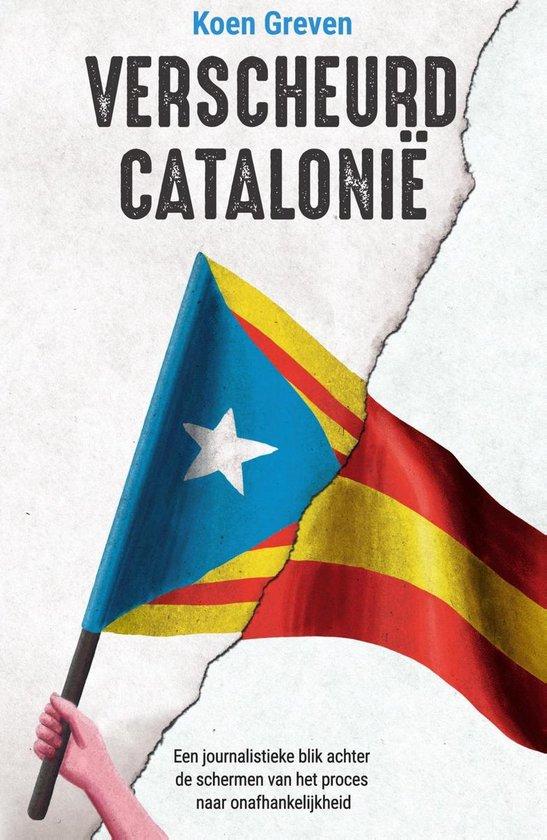 Verscheurd Catalonië - Koen Greven |